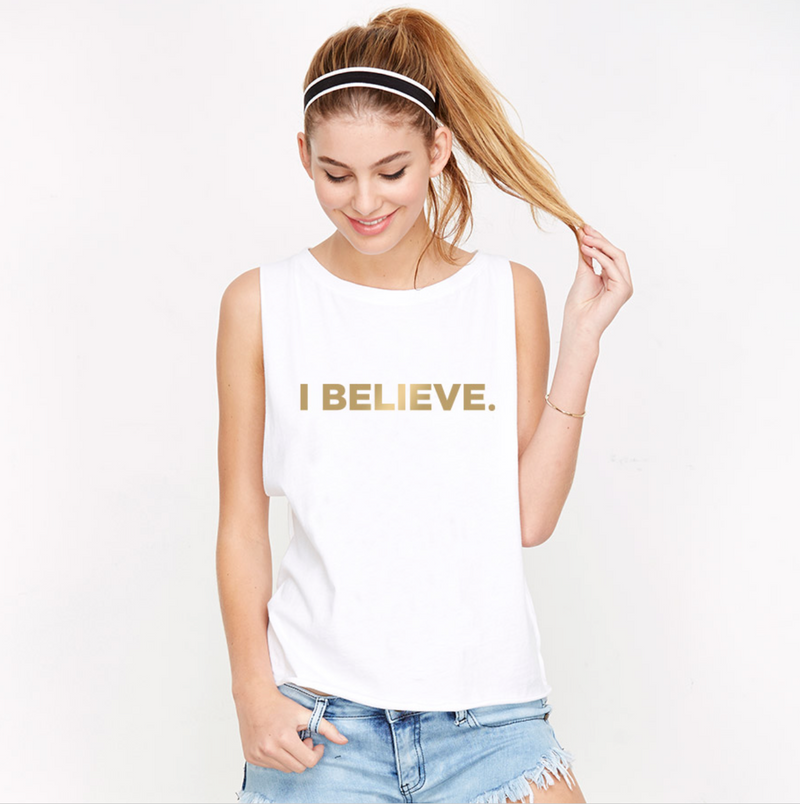 I Believe - Gold Foil Muscle Tank