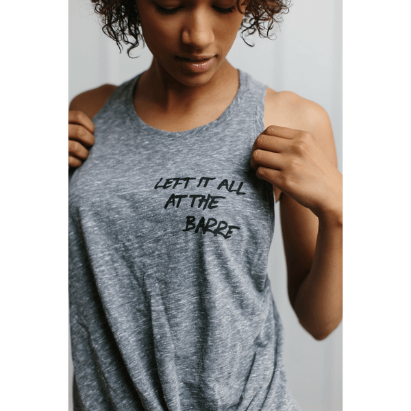 Left it All at the Barre - Knotted Tank
