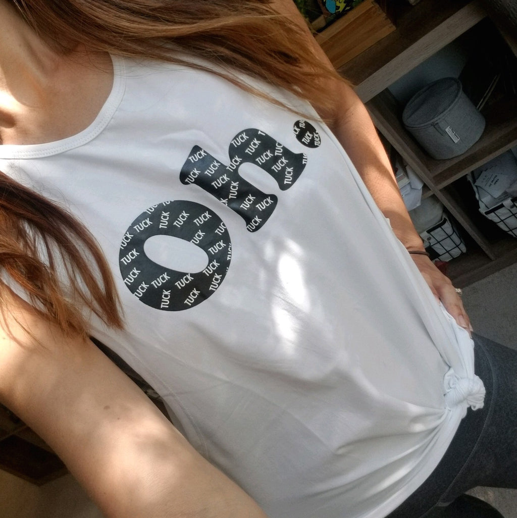 Oh. Tuck. Muscle Tank - White