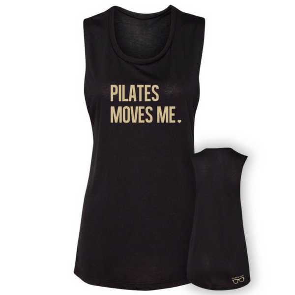 Pilates Moves Me - Gold Foil - Muscle Tank