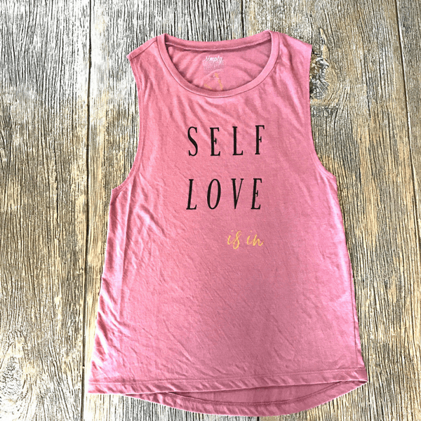 Self Love Is In Muscle Tank