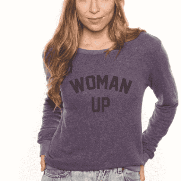 Woman Up - Cozy Pullover