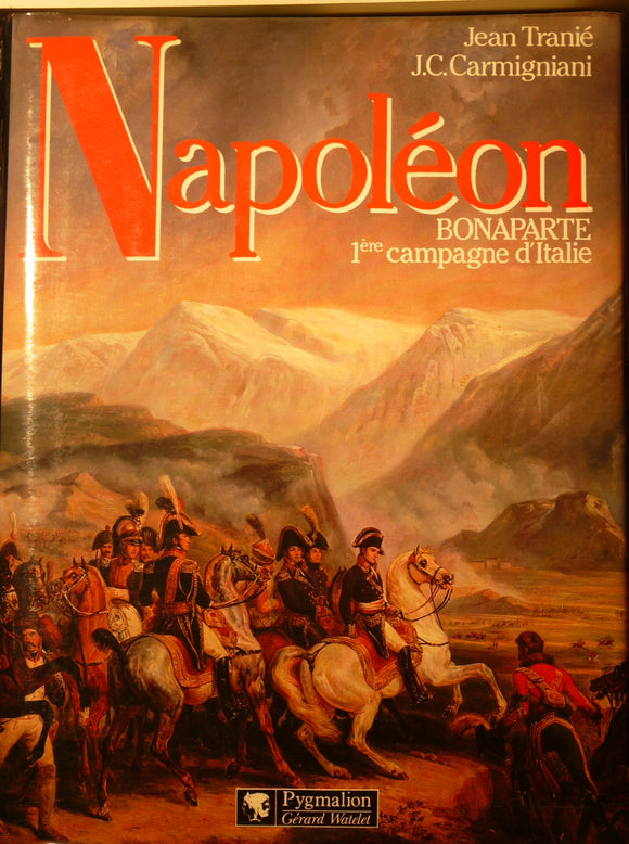 Napoleons first Italian campaign - 1ere campagne d'Italy. - Glorious Empires-Historical Miniatures