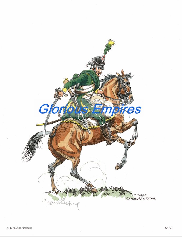 Print 14: 1er Empire chasseurs a chevals - Glorious Empires-Historical Miniatures