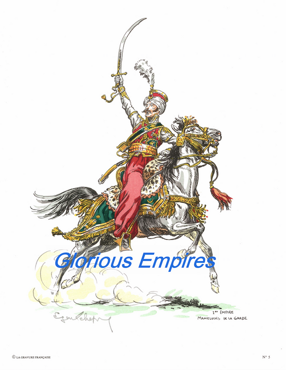 print 5 : Mamelucks de la Garde - Glorious Empires-Historical Miniatures
