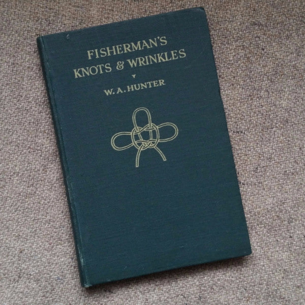 Fishermans Knots & Wrinkles