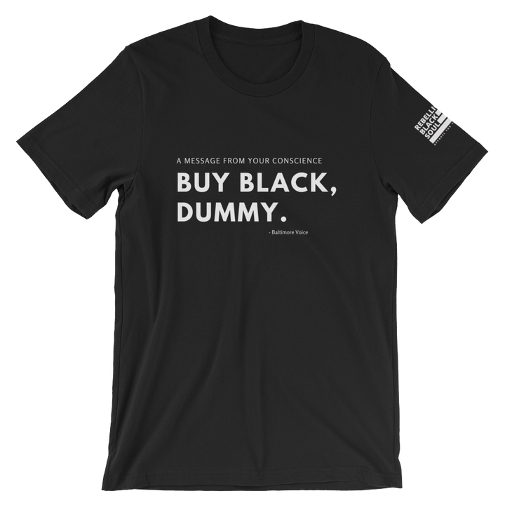 Buy Black, Dummy.