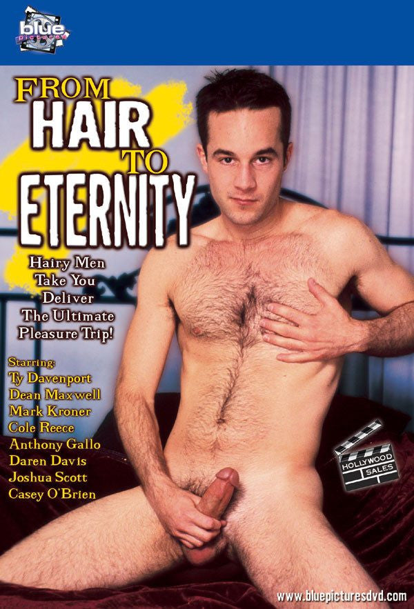 From Hair to Eternity - Blue Productions Gay DVD