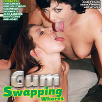 Cum Swapping Whores - 4 Hour DVD in Sleeve