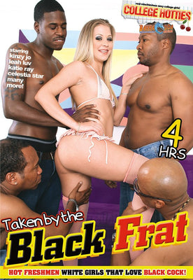 Taken By the Black Frat - 4 Hour DVD in Sleeve