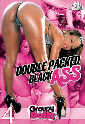 Double Packed Black Ass - 4 Hour DVD in Sleeve