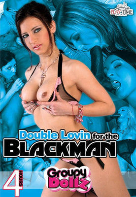Double Loving for the Blackman - 4 Hour DVD in Sleeve. Clearance!