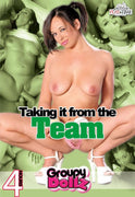 Taking it from the Team - Gangbang - 4 Hour DVD in Sleeve