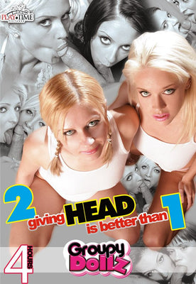 2 Giving Head is Better Than 1 - 4 Hour DVD in Sleeve