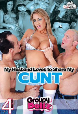 My Husband Loves to Share My Cunt - 4 Hour DVD in Sleeve