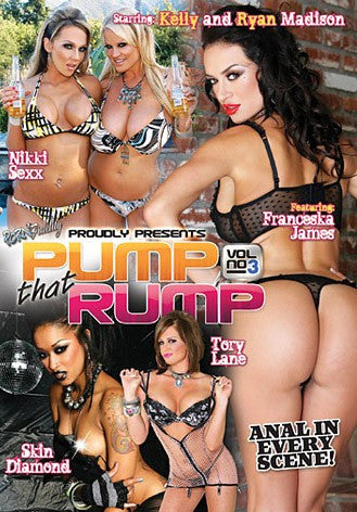 Pump that Rump #3 - Porn Fidelitys Sealed DVD