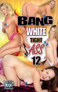 Bang My Tight White Ass #12 All Interracial Anal DVD