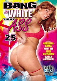 Bang My Tight White Ass #25 DVD