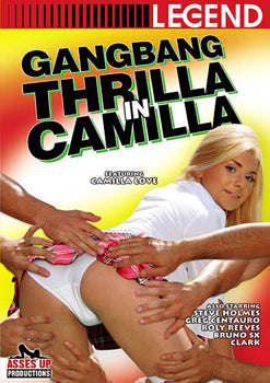 Gangbang Thrilla in Camilla - Legend Digital Download