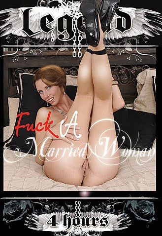 Fuck a Married Woman - 4 Hour 2015 Legend DVD In Sleeve