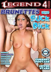 Brunettes Who Suck Dick #1 - 4 Hr DVD In Sleeve