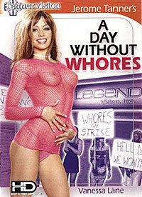 A Day without Whores Legend DVD (Cable Version/Softcore)