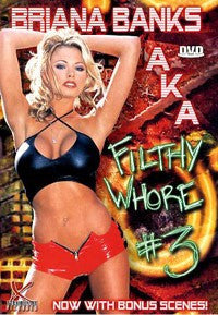 BRIANA BANKS #3 AKA FILTHY WHORE Legend DVD in White Sleeve