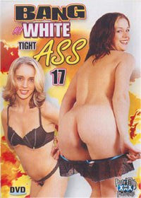 Bang My Tight White Ass #17 All Interracial Anal DVD