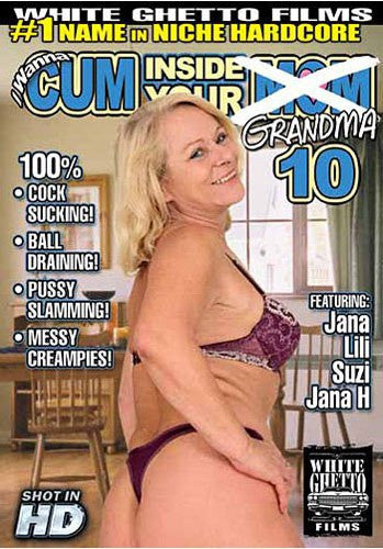 I Wanna Cum Inside Your Grandma #10 - White Ghetto Sealed DVD