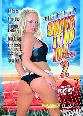 Shove it up my.... 2 - Fusxion Sealed DVD