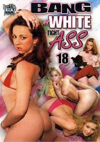 Bang My Tight White Ass #18 All Interracial Anal DVD
