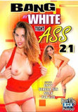 Bang My Tight White Ass #21 All Interracial Anal DVD
