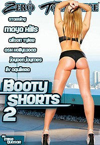 Booty Shorts #2 - Zero Tolerance DVD