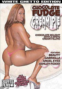Chocolate Fudge Cream Pies #1 - White Ghetto Cheap Adult DVD