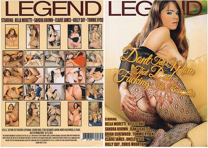Dont Tell Mom That Dad is Fucking the Babysitter - Legend 2016 DVD In Sleeve