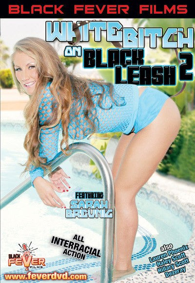 White Bitch on Black Leash #2 - Black Fever - DVD