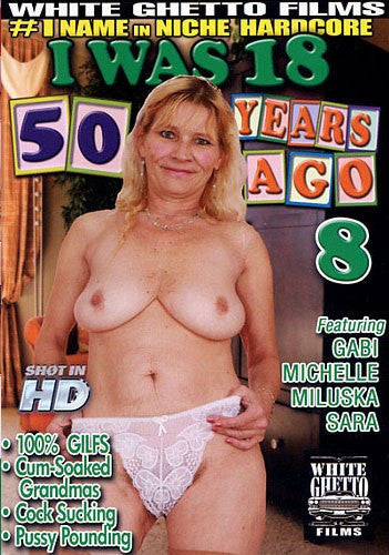 I Was 18 - 50 Years Ago #8 - White Ghetto Cheap Adult DVD