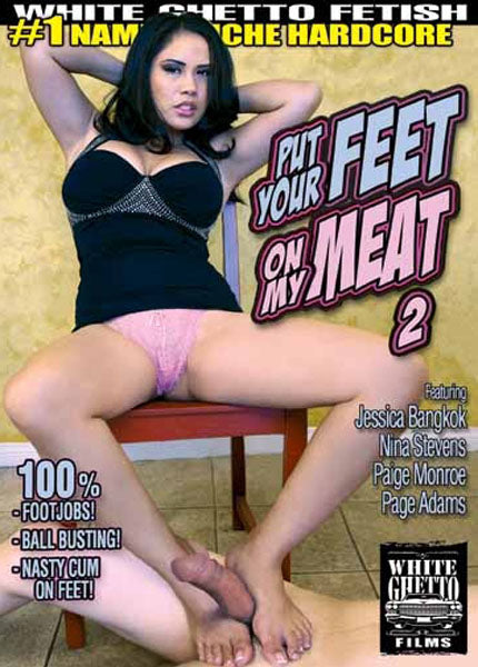 Put Your Feet on My Meat #2 White Ghetto DVD In Sleeve