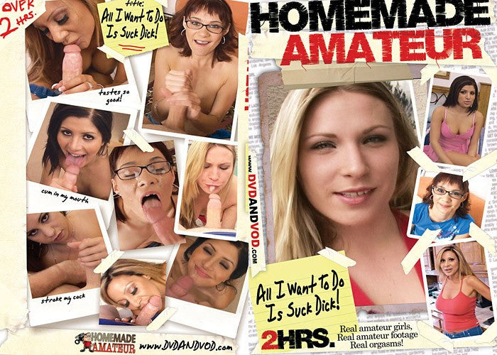 All I Want to Do is Suck Dick! - Homemade Amateurs Adult XXX DVD