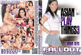 Asian Play Things #3 - Fallout Adult XXX Sealed DVD