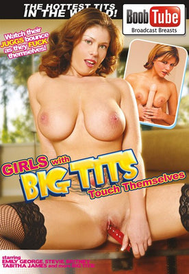 Girls with Big Tits Touch Themselves - 4 Hour DVD in Sleeve
