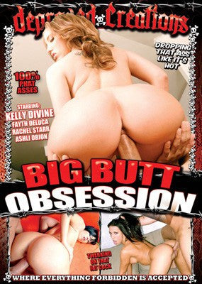 Big Butt Obsession #1 - Depraved Creations DVD