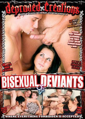 Bisexual Deviants #1  Depraved Creations DVD
