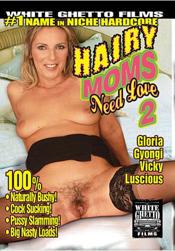 Hairy Moms Need Love #2 - White Ghetto Cheap Adult DVD
