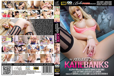 The Perverted Thoughts of Katie Banks - BellaPass 4K 2 DVD Set