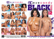 Black Fuckers 12 - Eye Candy - All Sex - Sealed DVD