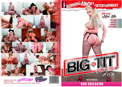 Big Tit Pin-Up P.O.V. Burning Angel - Alt Sex Sealed DVD