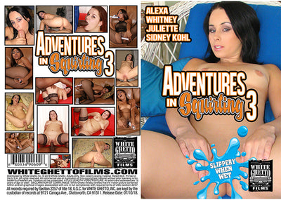 Adventures In Squirting 3, White Ghetto - Specialty Sealed DVD