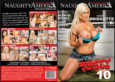 My Girlfriend's Busty Friend 10, Naughty America - Reality Sealed DVD