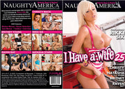 I Have A Wife 25, Naughty America - Reality Sealed DVD